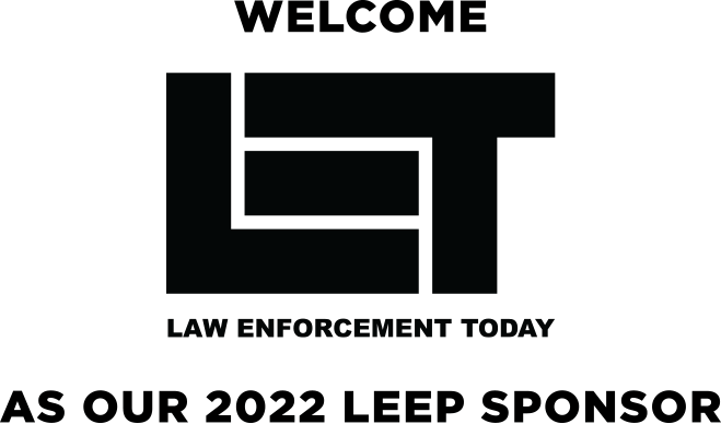 Welcome Law Enforcement Today as our 2022 LEEP Sponsor
